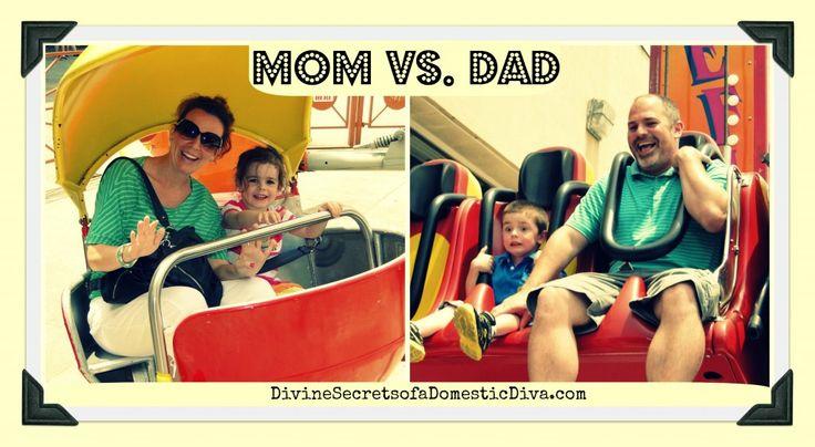 Mom vs dad