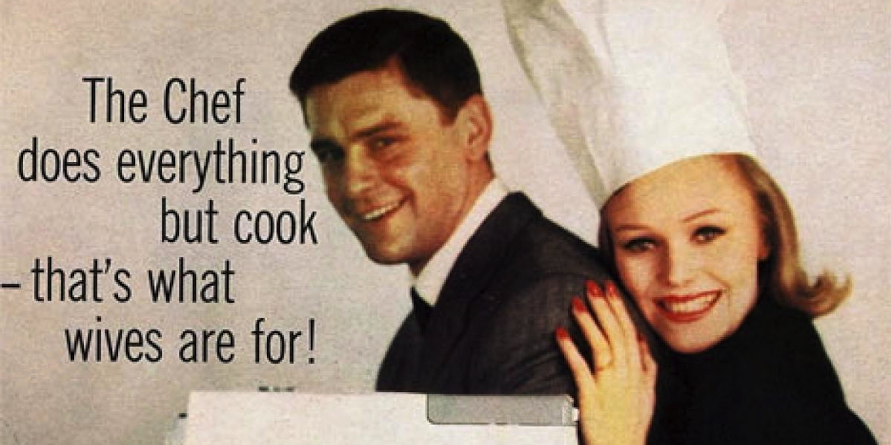 15 Ridiculously Sexist Vintage Ads You Won't Believe Are Real
